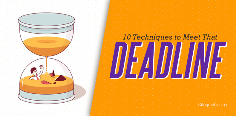 10 Techniques to Meet That Deadline