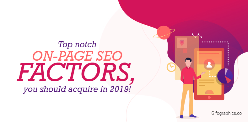 Top notch ON-PAGE SEO FACTORS, you should acquire in 2019!