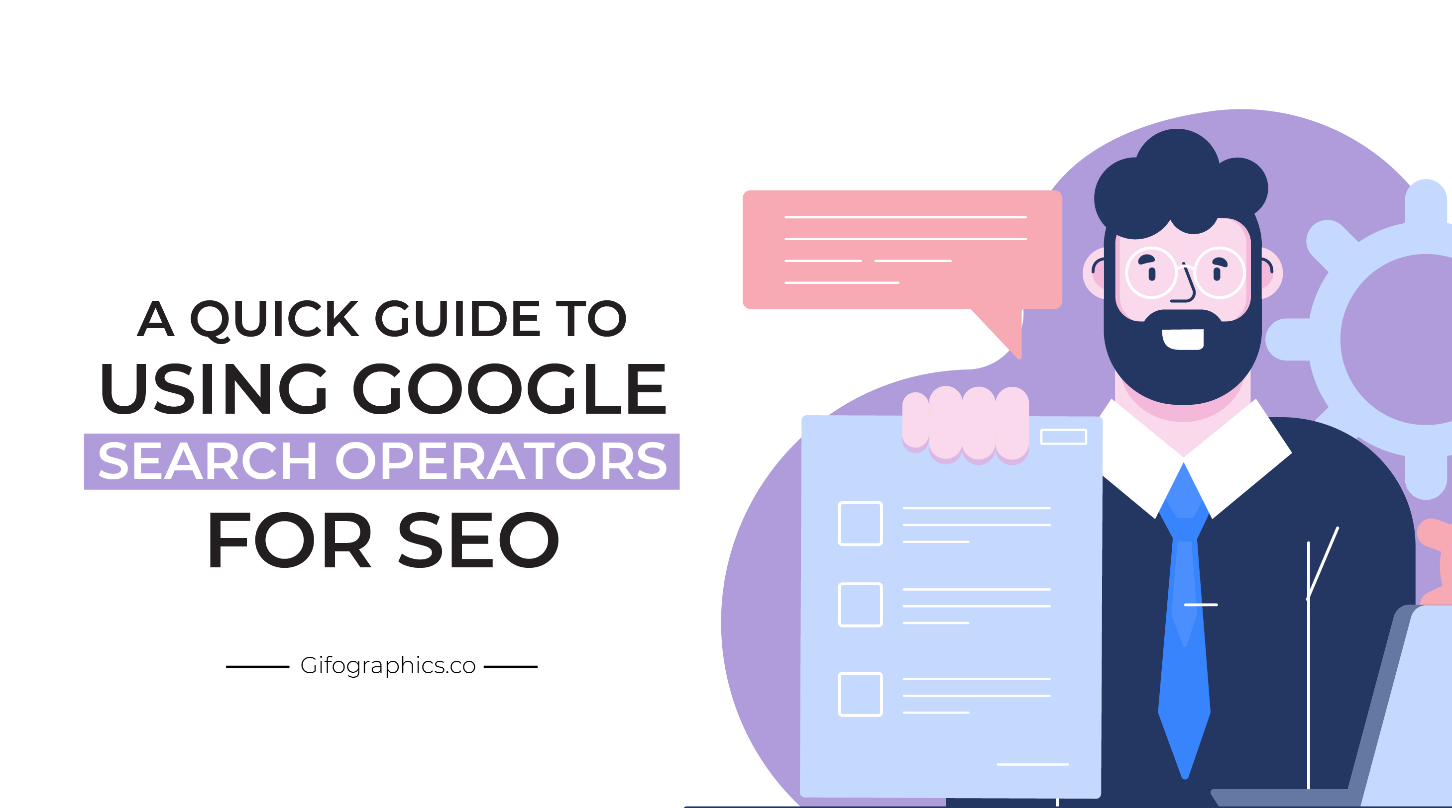 A Quick Guide to Using Google Search Operators for SEO