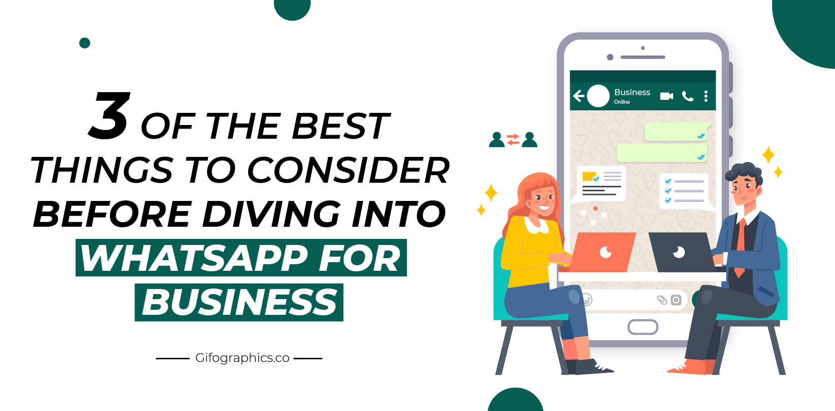 3 of the Best Things to Consider Before Diving Into WhatsApp for Business