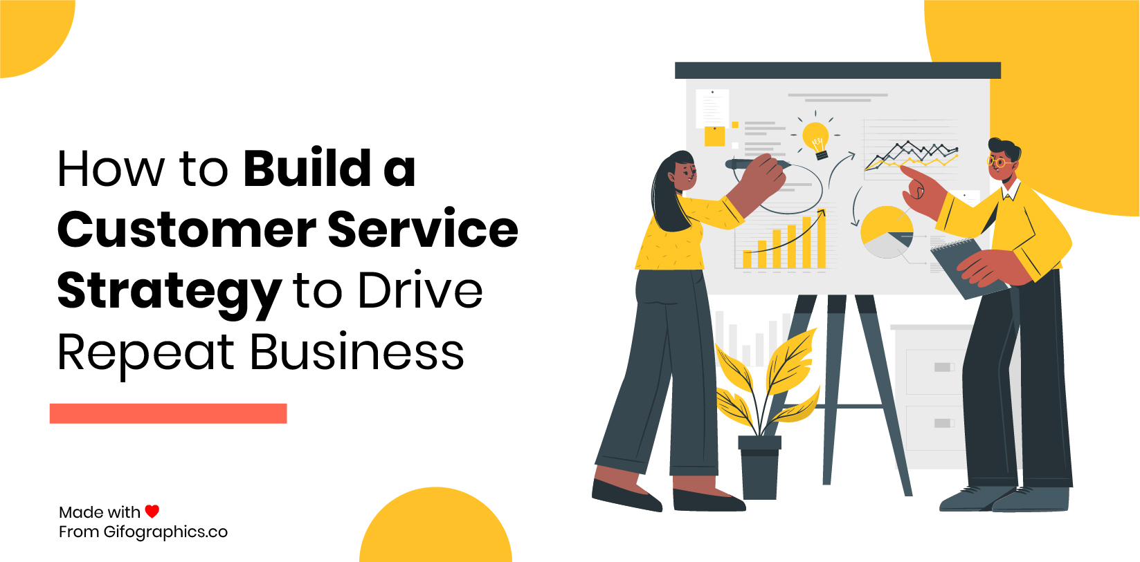 How to Build a Customer Service Strategy to Drive Repeat Business